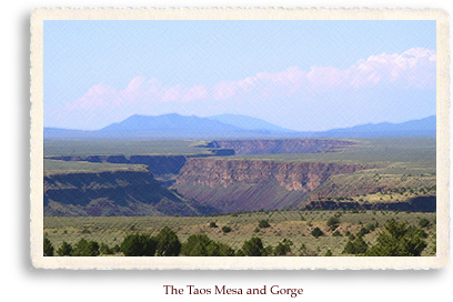 The Taos Mesa, the Taos Gorge, and the Rocky Mountains provided the backdrop which brought artists and writers to Taos in the late 19th century, to establish the Taos Society of artists and a thriving art colony which is thriving today.